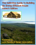 The Definitive Guide to Building an Energy Efficient House